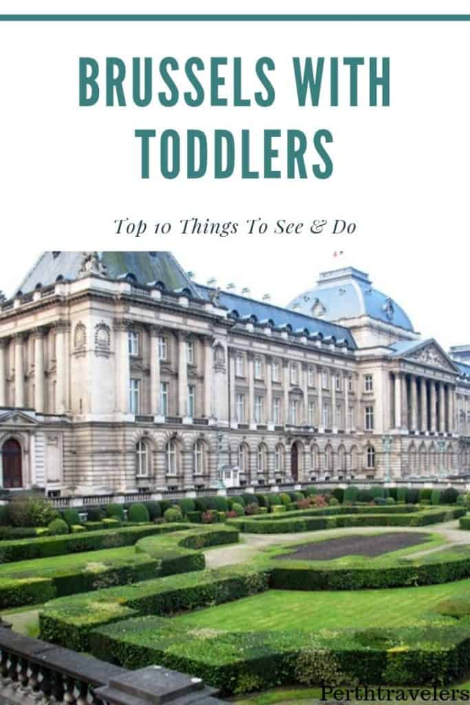 Brussels with toddlers things to see including palais royale