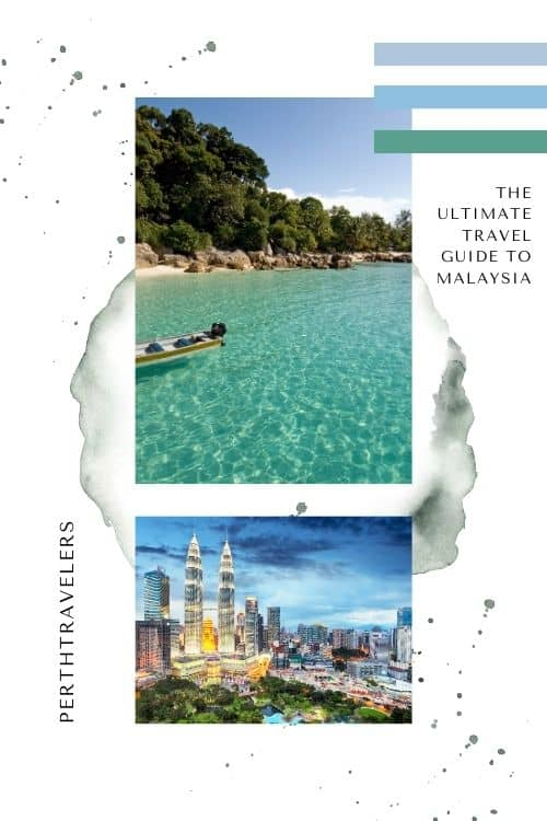 an image of a beach with turquoise clear water and another of a city with twin towers and writing ultimate travel guide to malaysia