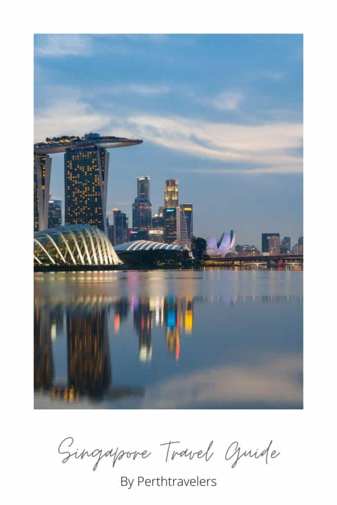 The Ultimate Singapore Travel Guide 2021